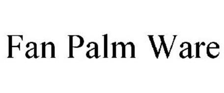 FAN PALM WARE