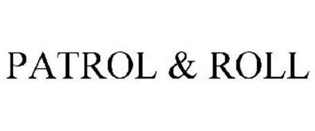 PATROL & ROLL