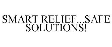 SMART RELIEF...SAFE SOLUTIONS