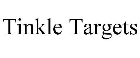 TINKLE TARGETS