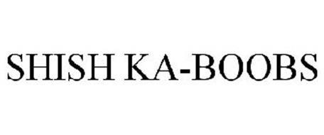 SHISH KA-BOOBS