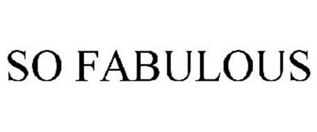 SO FABULOUS