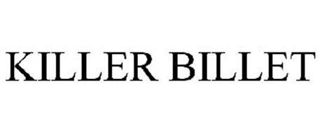 KILLER BILLET