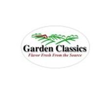 GARDEN CLASSICS FLAVOR FRESH FROM THE SOURCE