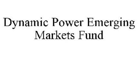DYNAMIC POWER EMERGING MARKETS FUND