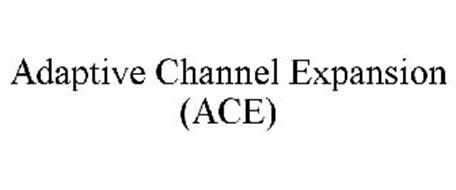 ADAPTIVE CHANNEL EXPANSION (ACE)