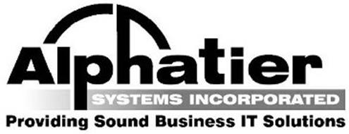ALPHATIER SYSTEMS INCORPORATED PROVIDING SOUND BUSINESS IT SOLUTIONS