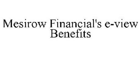 MESIROW FINANCIAL'S E-VIEW BENEFITS