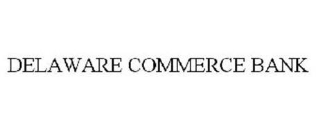 DELAWARE COMMERCE BANK