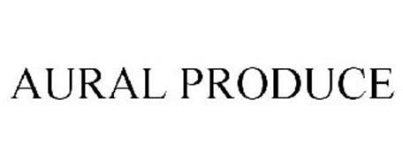 AURAL PRODUCE