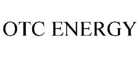 OTC ENERGY