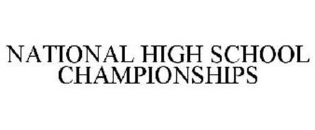 NATIONAL HIGH SCHOOL CHAMPIONSHIPS