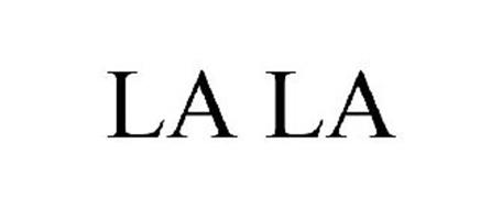 LA LA