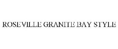 ROSEVILLE GRANITE BAY STYLE