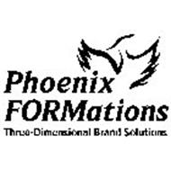PHOENIX FORMATIONS THREE-DIMENSIONAL BRAND SOLUTIONS