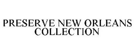 PRESERVE NEW ORLEANS COLLECTION