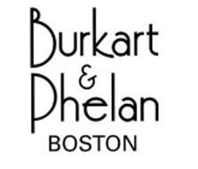 BURKART & PHELAN BOSTON
