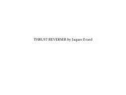 THRUST REVERSER BY JAQUES EVARD
