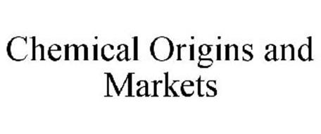 CHEMICAL ORIGINS AND MARKETS
