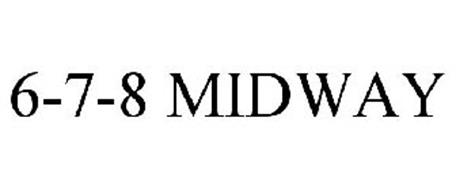 6-7-8 MIDWAY