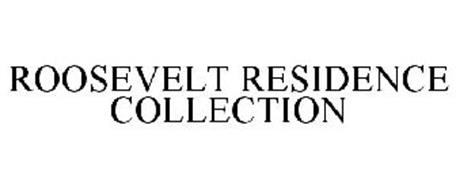 ROOSEVELT RESIDENCE COLLECTION