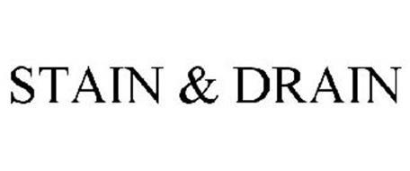 STAIN & DRAIN