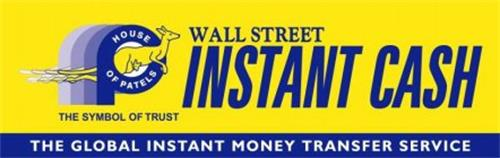 Wall Street Instant Cash The Global Money Transfer Service House Of Patels Symbol