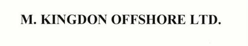 M. KINGDON OFFSHORE LTD.
