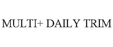 MULTI+ DAILY TRIM