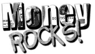 MONEY ROCKS!