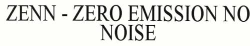 ZENN ZERO EMISSION NO NOISE