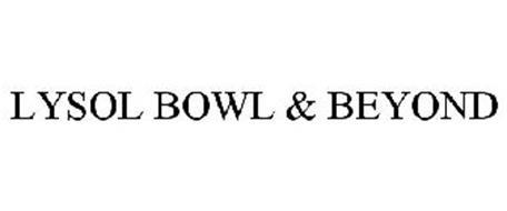 LYSOL BOWL & BEYOND