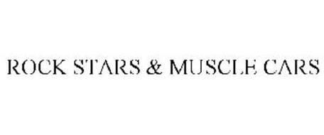 ROCK STARS & MUSCLE CARS