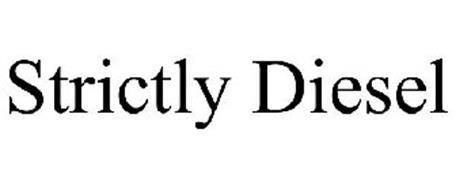 STRICTLY DIESEL