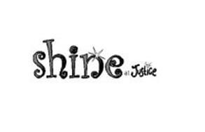 SHINE AT JUSTICE