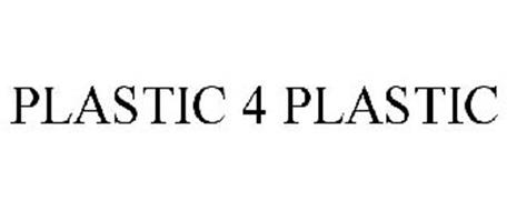 PLASTIC 4 PLASTIC
