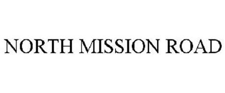 NORTH MISSION ROAD