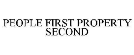 PEOPLE FIRST PROPERTY SECOND