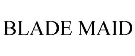 BLADE MAID