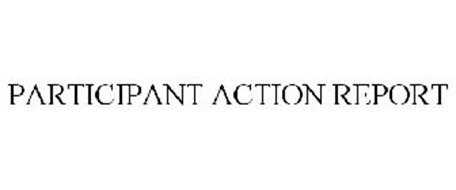 PARTICIPANT ACTION REPORT