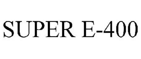 SUPER E-400