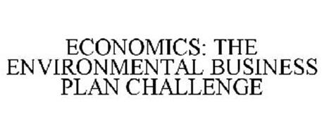 ECONOMICS: THE ENVIRONMENTAL BUSINESS PLAN CHALLENGE