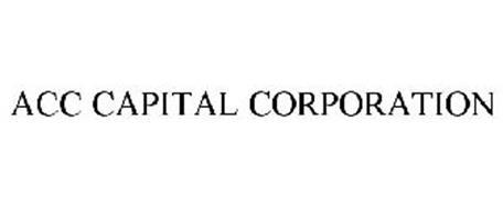 ACC CAPITAL CORPORATION