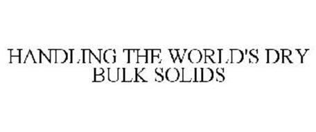 HANDLING THE WORLD'S DRY BULK SOLIDS