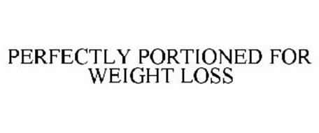 PERFECTLY PORTIONED FOR WEIGHT LOSS