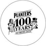 PLANTERS 100 YEARS OF FRESH TASTE MR PEANUT