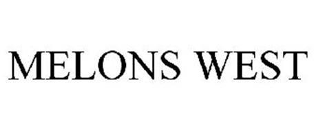 MELONS WEST