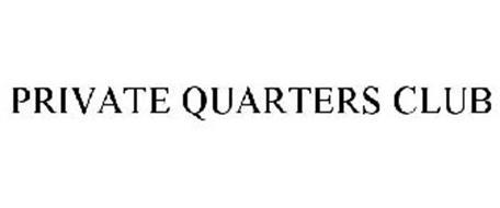 PRIVATE QUARTERS CLUB