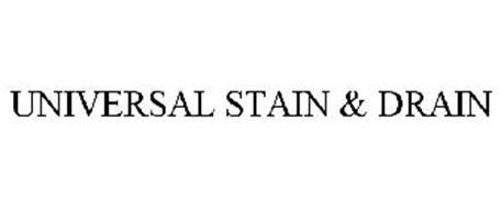 UNIVERSAL STAIN & DRAIN