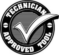 TECHNICIAN APPROVED TOOL